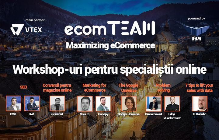 Ultimele bilete la workshop-urile ecomTEAM! #MaximizingEcommerce