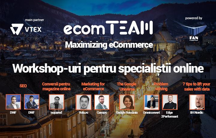 Ultimele bilete la workshop-urile ecomTEAM! #MaximizingEcommerce